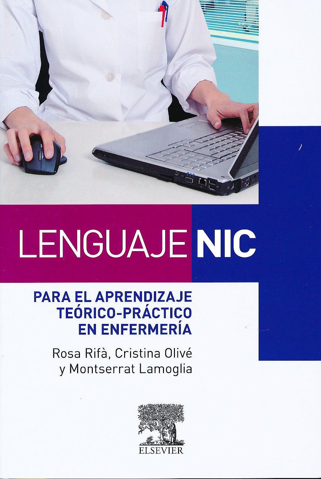 Portada del libro 9788480869454 Lenguaje NIC para el Aprendizaje Teórico-Práctico en Enfermería