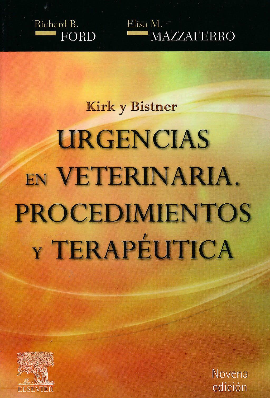 Portada del libro 9788480869645 Kirk y Bistner Urgencias en Veterinaria. Procedimientos y Terapéutica