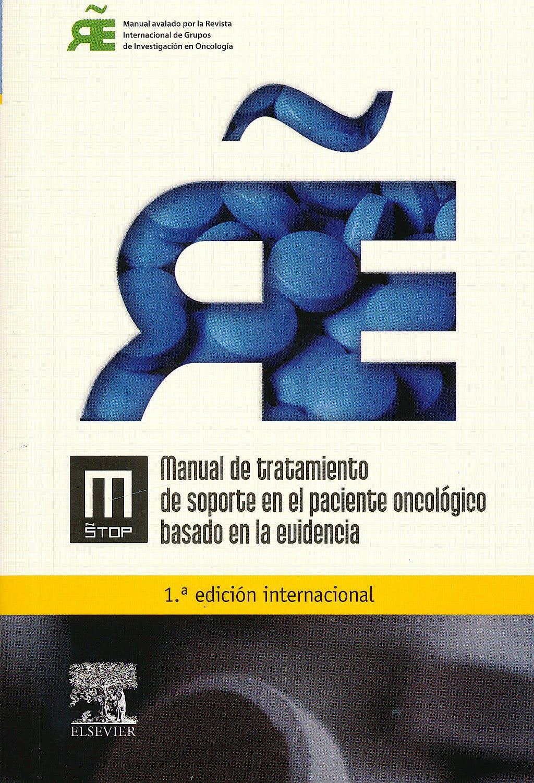 Portada del libro 9788480869676 Manual de Tratamiento de Soporte en el Paciente Oncológico Basado en la Evidencia