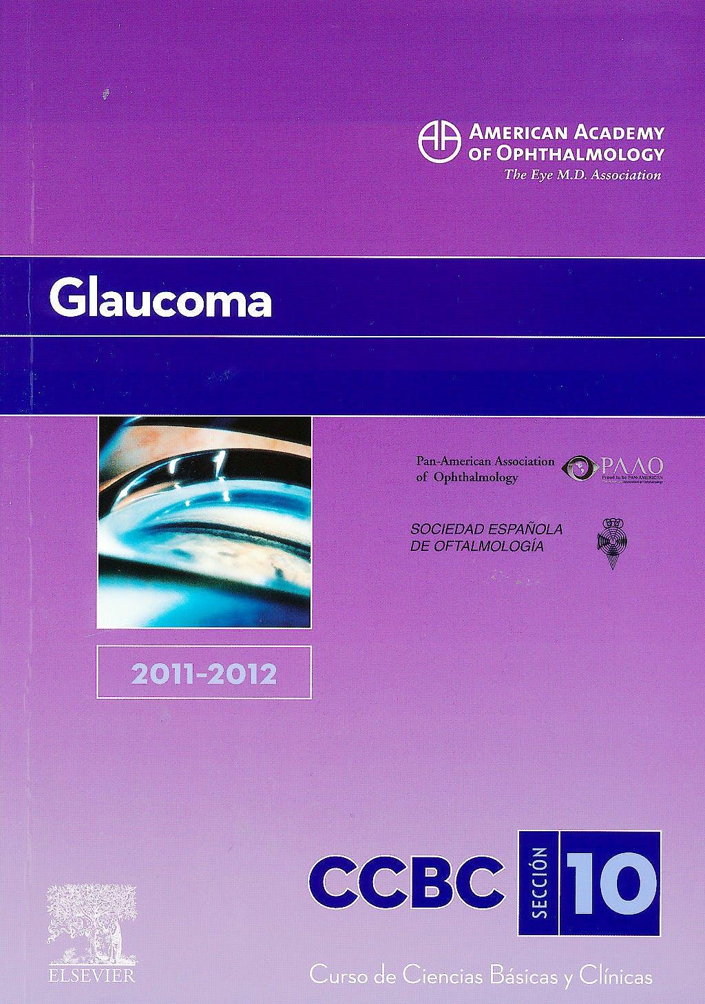 Portada del libro 9788480869874 Glaucoma, Sección 10 (American Academy Of Ophthalmology 2011-2012)