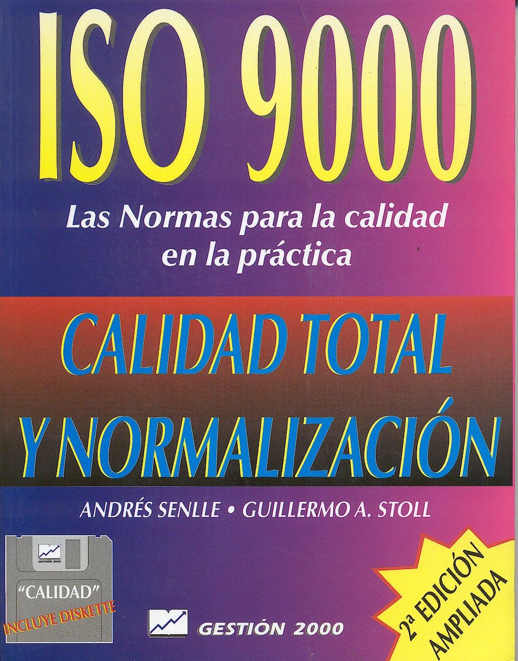 Portada del libro 9788480880251 Iso 9000. las Normas para la Calidad en la Practica. Calidad Total y Normalizacion