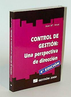 Portada del libro 9788480882460 Control de Gestion: Una Perspectiva de Dirección