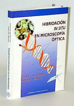 Portada del libro 9788481217995 Hibridacion In Situ en Microscopia Optica