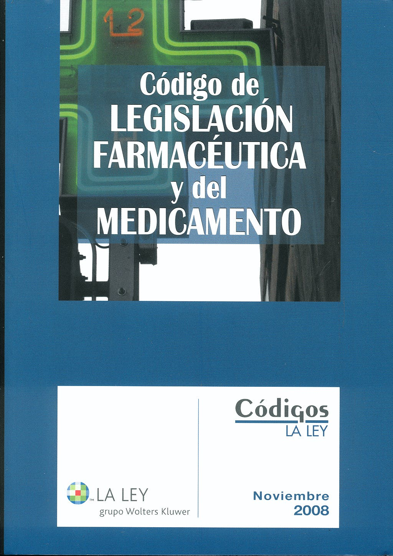 Portada del libro 9788481261981 Codigo de Legislacion Farmaceutica y del Medicamento