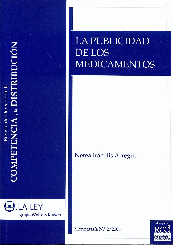 Portada del libro 9788481262032 La Publicidad de los Medicamentos