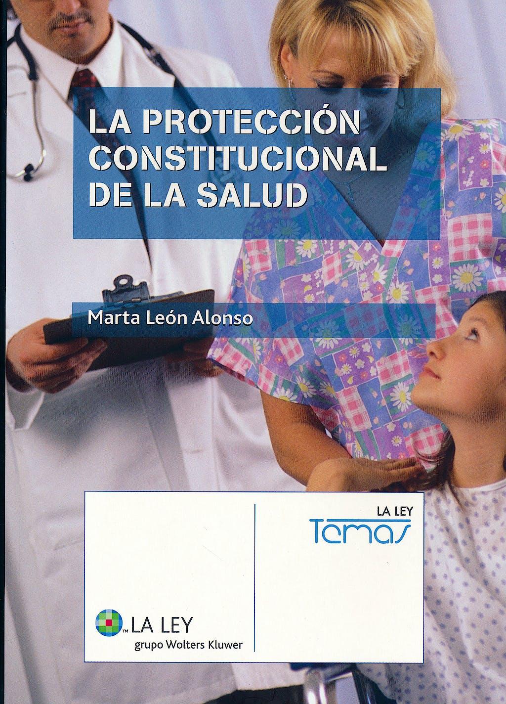 Portada del libro 9788481263381 La Proteccion Constitucional de la Salud