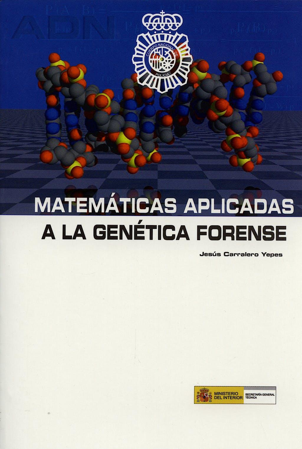Portada del libro 9788481502688 Matematicas Aplicadas a la Genetica Forense