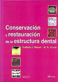Portada del libro 9788481743906 Conservacion y Restauracion de la Estructura Dental