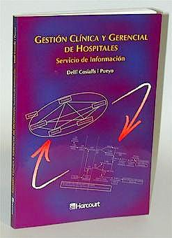 Portada del libro 9788481744828 Gestion Clinica y Gerencial de Hospitales. Servicio de Informacion