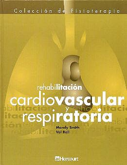 Portada del libro 9788481744897 Coleccion Fisioterapia: Rehabilitacion Cardiovascular y Respiratoria