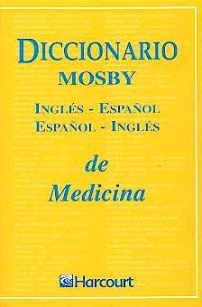 Portada del libro 9788481745412 Diccionario Mosby Inglés-Español, Español-Inglés de Medicina