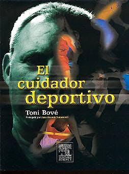 Portada del libro 9788481746099 El Cuidador Deportivo