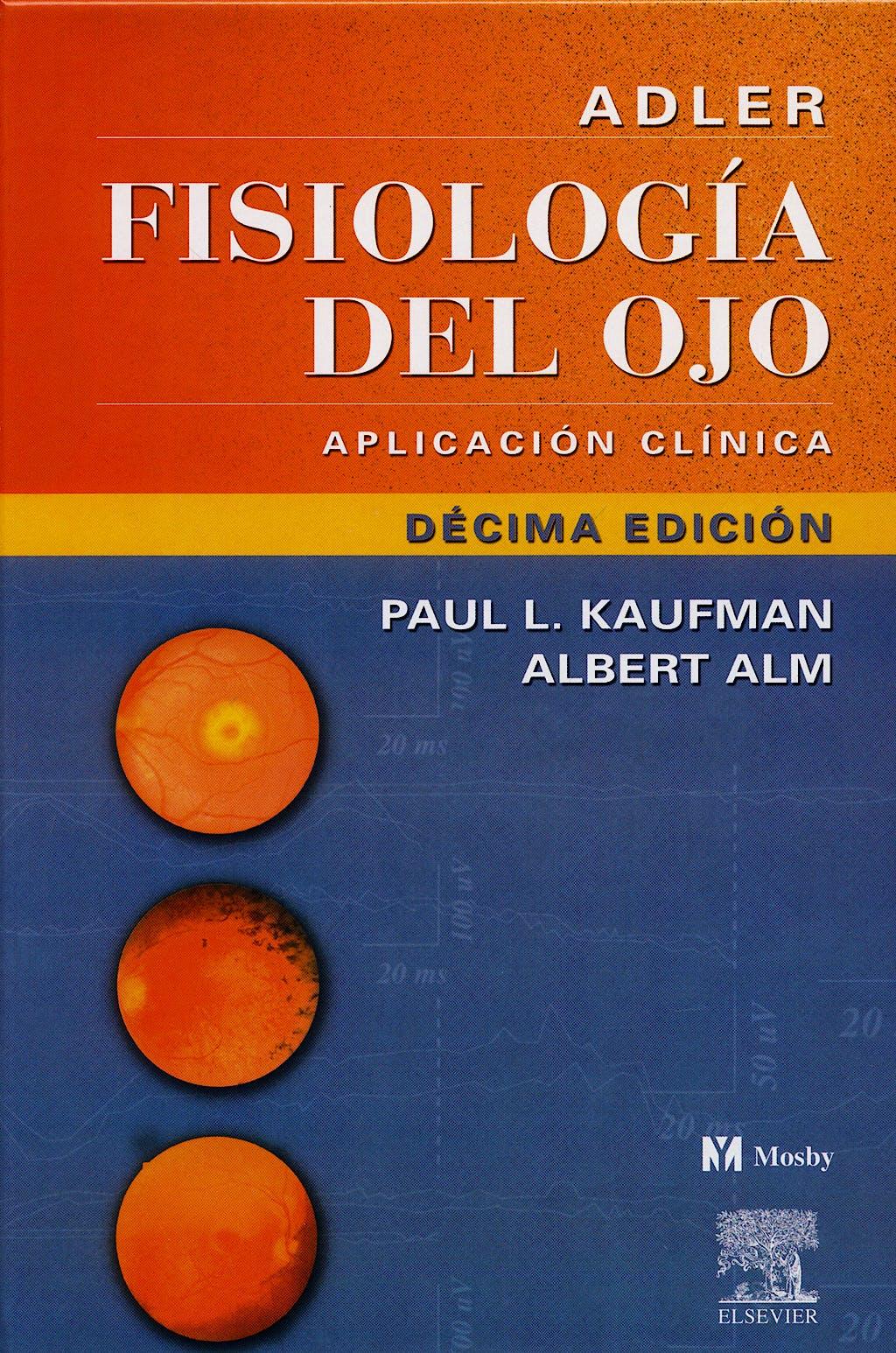 Producto: Adler Fisiologia del Ojo. Aplicacion Clinica
