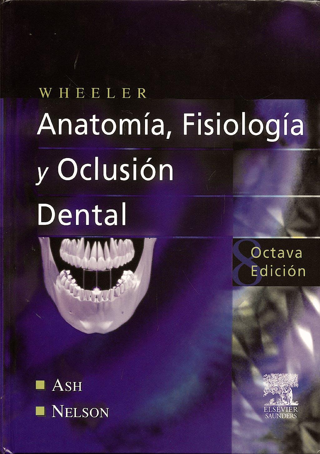 Producto: Wheeler Anatomia, Fisiologia y Oclusion Dental
