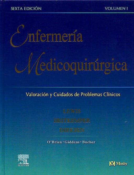 Portada del libro 9788481747232 Enfermería Medicoquirúrgica. Valoración y Cuidados de Problemas Críticos (2 Vols.)