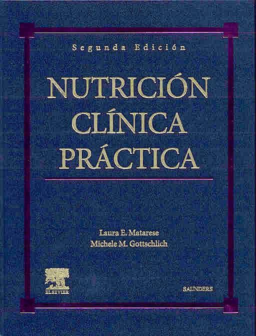 Portada del libro 9788481747249 Nutrición Clínica Práctica