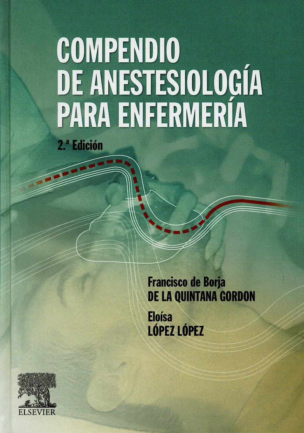 Portada del libro 9788481747959 Compendio de Anestesiología para Enfermería