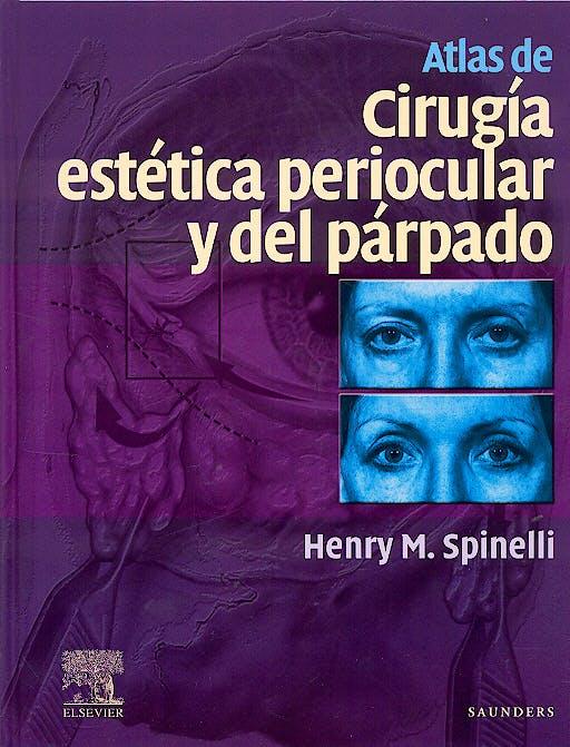 Portada del libro 9788481748352 Atlas de Cirugía Estética Periocular y del Parpado