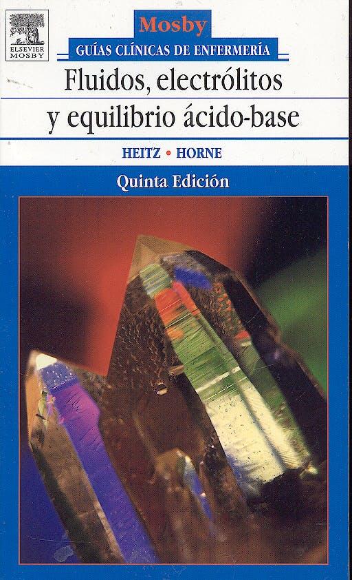 Portada del libro 9788481748871 Guias Clinicas de Enfermeria. Fluidos, Electrolitos y Equilibrio Acido-Base