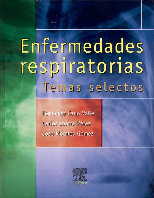 Portada del libro 9788481749755 Enfermedades Respiratorias. Temas Selectos