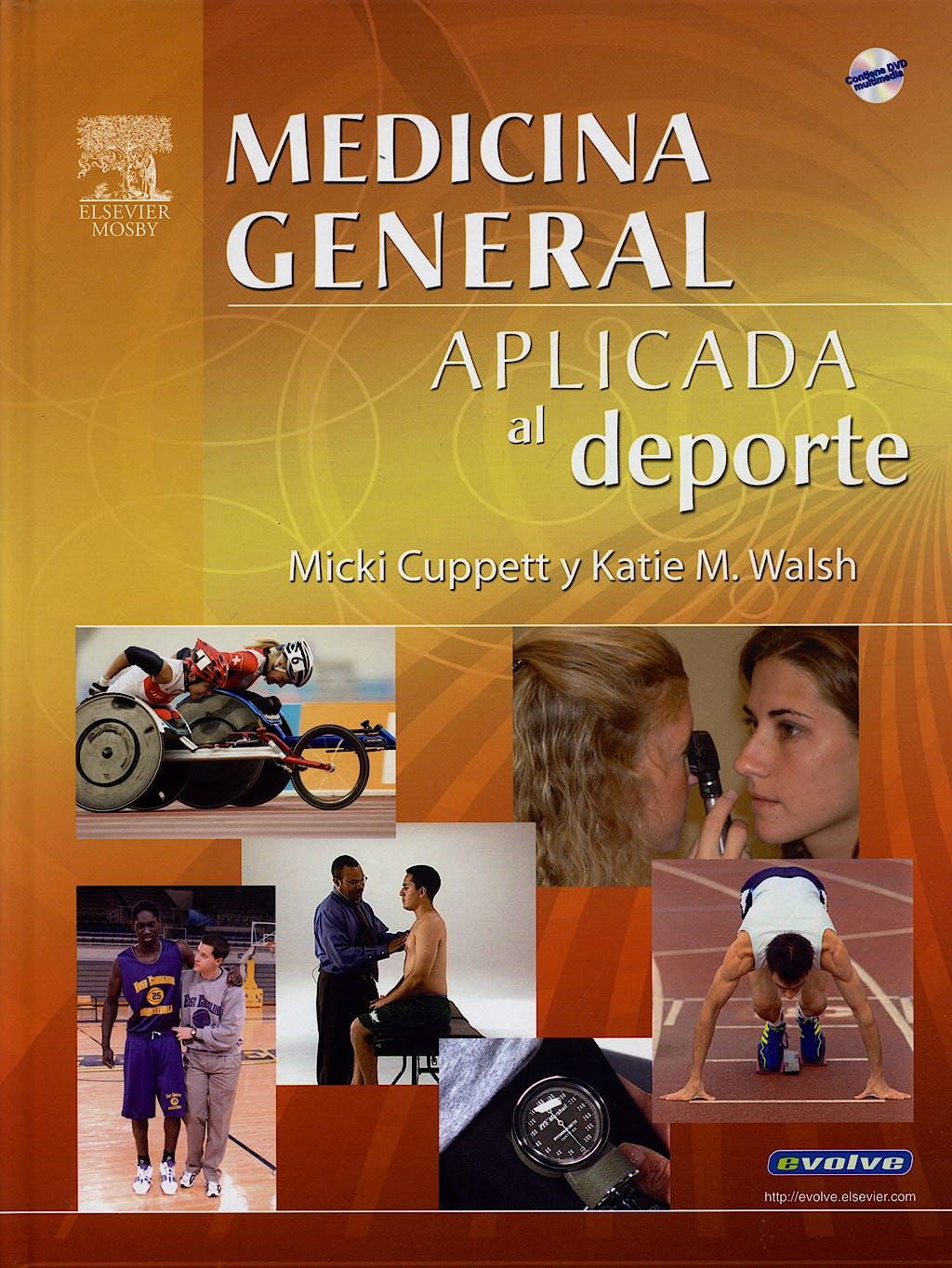 Portada del libro 9788481749915 Medicina General Aplicada al Deporte + Dvd