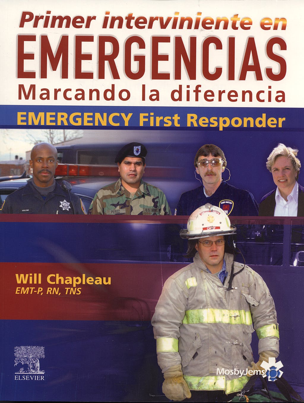 Portada del libro 9788481749984 Primer Interviniente en Emergencias. Marcando la Diferencia
