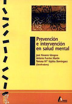 Portada del libro 9788481961164 Prevención e Intervención en Salud Mental