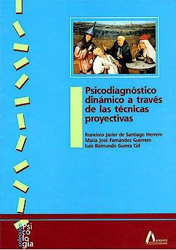 Portada del libro 9788481961256 Psicodiagnostico Dinamico a Traves de las Tecnicas Proyectivas