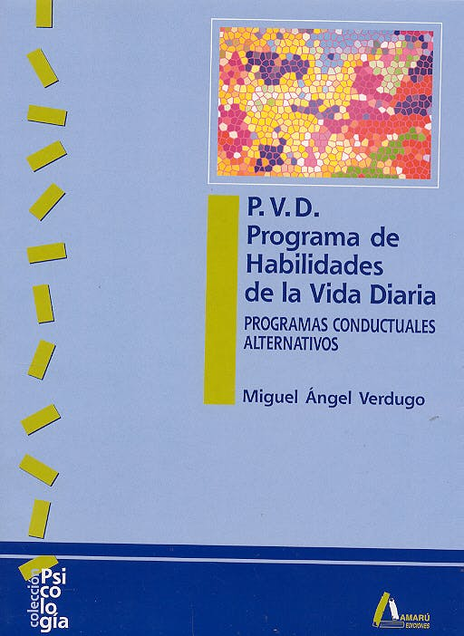 Portada del libro 9788481961348 p.v.d. Programa de Habilidades de la Vida Diaria. Programas Conductuales Alternativos