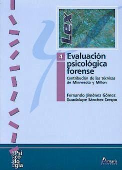 Portada del libro 9788481961508 Evaluacion Psicologica Forense, Vol. 4
