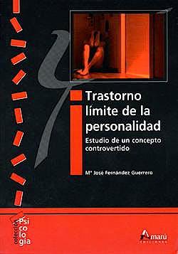 Portada del libro 9788481962710 Trastorno Limite de la Personalidad: Estudio de un Concepto Controvertido