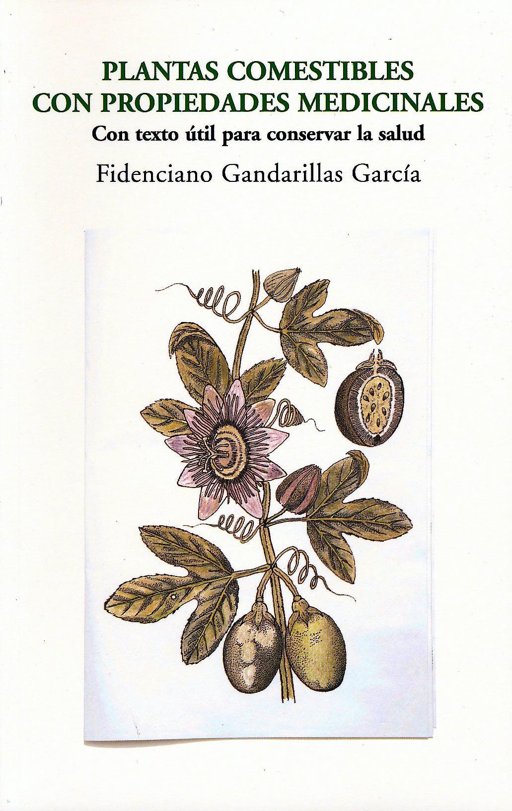 Portada del libro 9788481988536 Plantas Comestibles con Propiedades Medicinales. con Texto Util para Conservar la Salud
