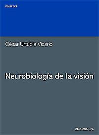 Portada del libro 9788483013564 Neurobiología de la Visión