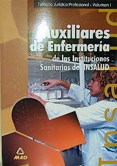 Portada del libro 9788483117057 Temario Juridico Profesional Vol. 1. Auxiliares de Enfermeria. Insalud