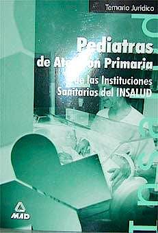 Portada del libro 9788483117231 Temario Juridico. Pediatria de Atencion Primaria. Insalud