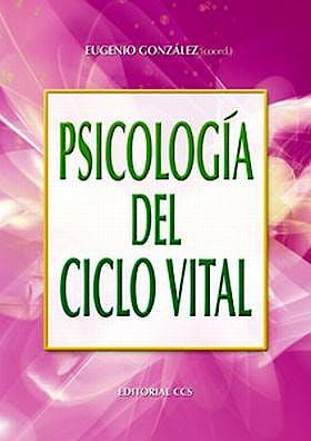 Portada del libro 9788483169964 Psicologia del Ciclo Vital