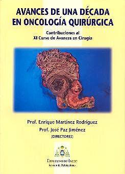 Portada del libro 9788483172650 Avances de una Decada en Oncologia Guirurgica