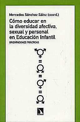 Portada del libro 9788483195154 Como Educar en la Diversidad Afectiva, Sexual y Personal en Educacion Infantil. Orientaciones Practicas