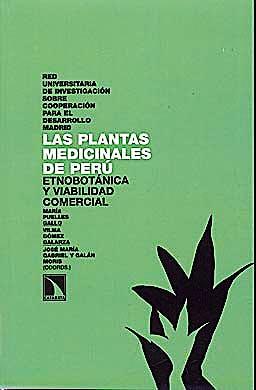 Portada del libro 9788483195284 Las Plantas Medicinales de Peru. Etnobotanica y Viabilidad Comercial