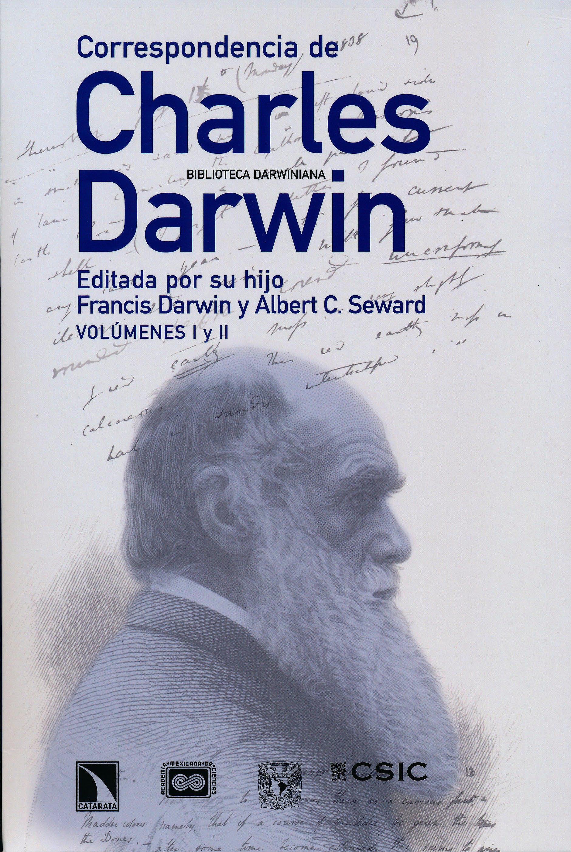 Portada del libro 9788483196977 Correspondencia de Charles Darwin. Editada por Su Hijo Francis Darwin y Albert C. Seward, 2 Vols.