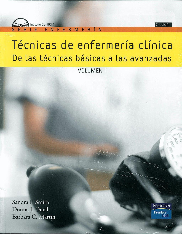 Portada del libro 9788483225097 Tecnicas de Enfermeria Clinica. de las Tecnicas Basicas a las Avanzadas, 2 Vols. + Cd-Rom en Ingles