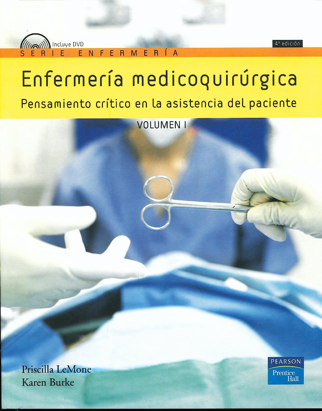 Portada del libro 9788483225172 Enfermería Medicoquirúrgica. Pensamiento Crítico en la Asistencia del Paciente, Vol. 1 + DVD