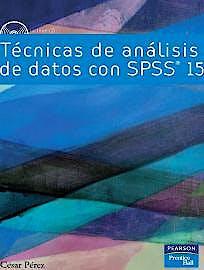 Portada del libro 9788483226018 Tecnicas de Analisis de Datos con Spss 15