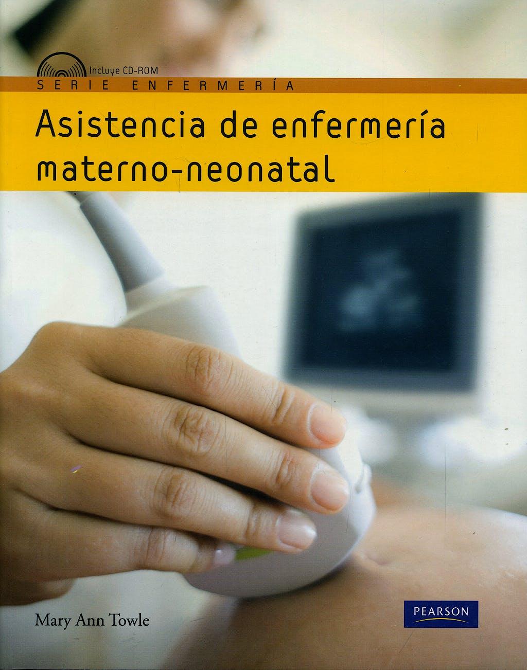 Portada del libro 9788483226544 Asistencia de Enfermería Materno-Neonatal + CD-ROM