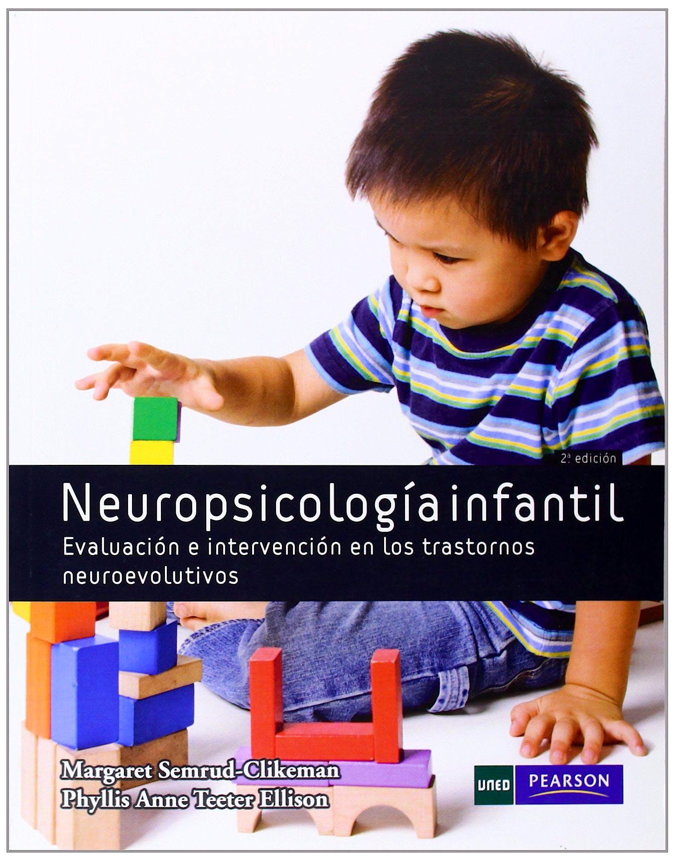 Portada del libro 9788483227152 Neuropsicologia Infantil. Evaluacion e Intervencion en los Trastornos Neuroevolutivos