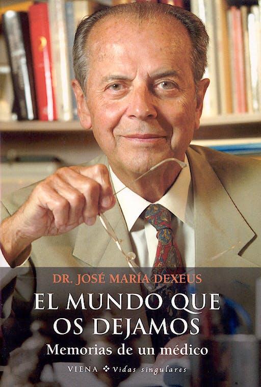 Portada del libro 9788483303238 El Mundo que Os Dejamos. Memorias de un Medico