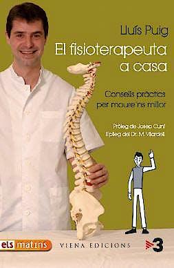 Portada del libro 9788483305782 El Fisioterapeuta a Casa. Consells Pràctics Per Moure'ns Millor