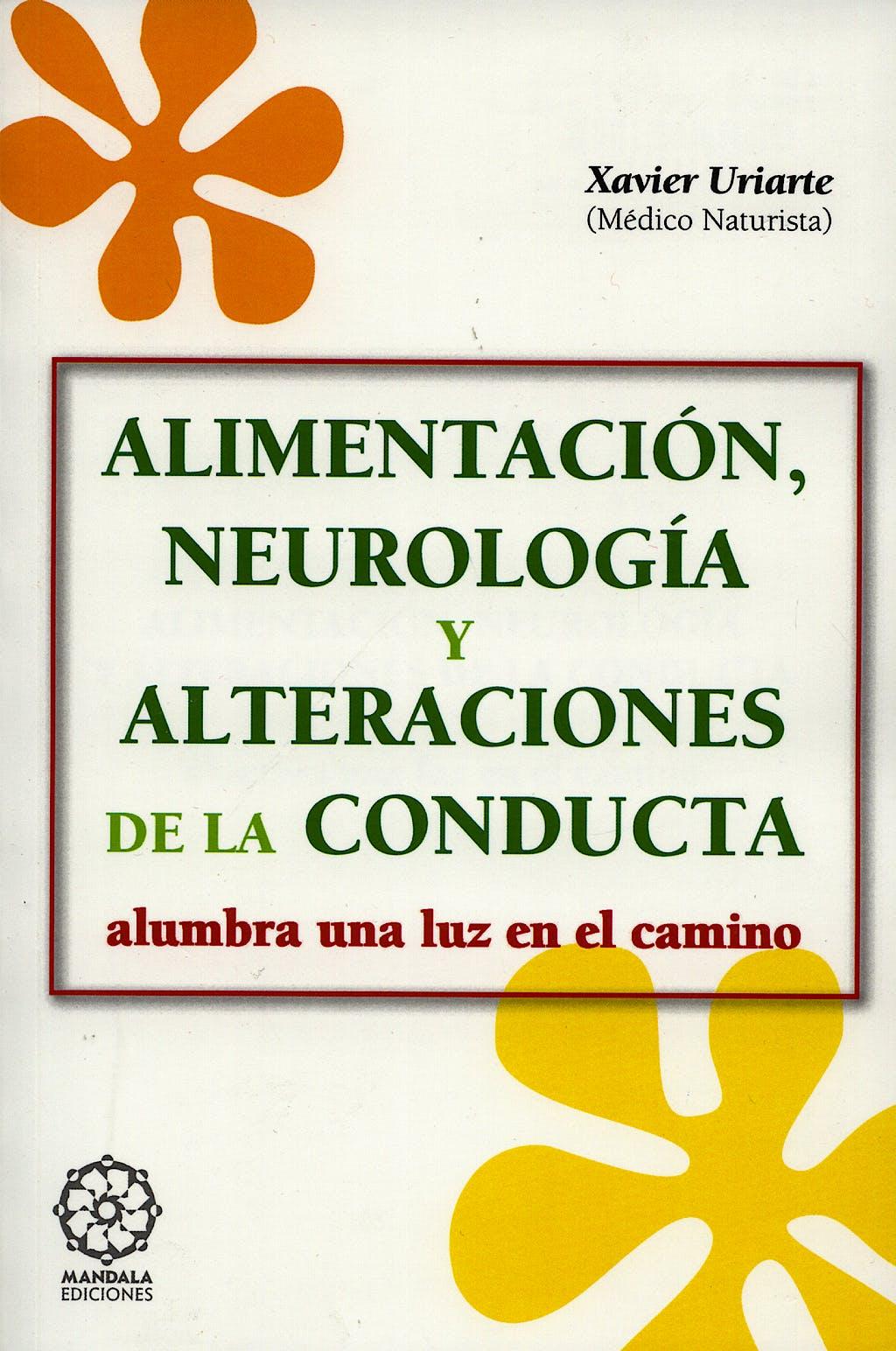 Portada del libro 9788483520154 Alimentacion, Neurologia y Alteraciones de la Conducta