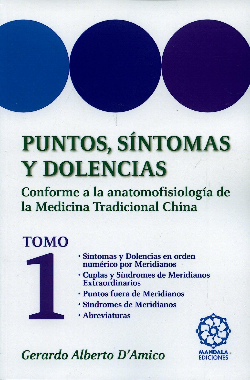 Portada del libro 9788483520659 Puntos, Sintomas y Dolencias, Tomo 1