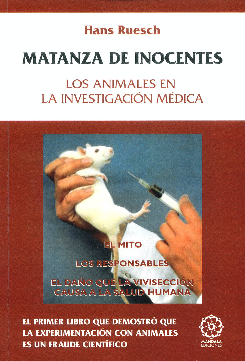 Portada del libro 9788483521205 Matanza de Inocentes. los Animales en la Investigacion Medica
